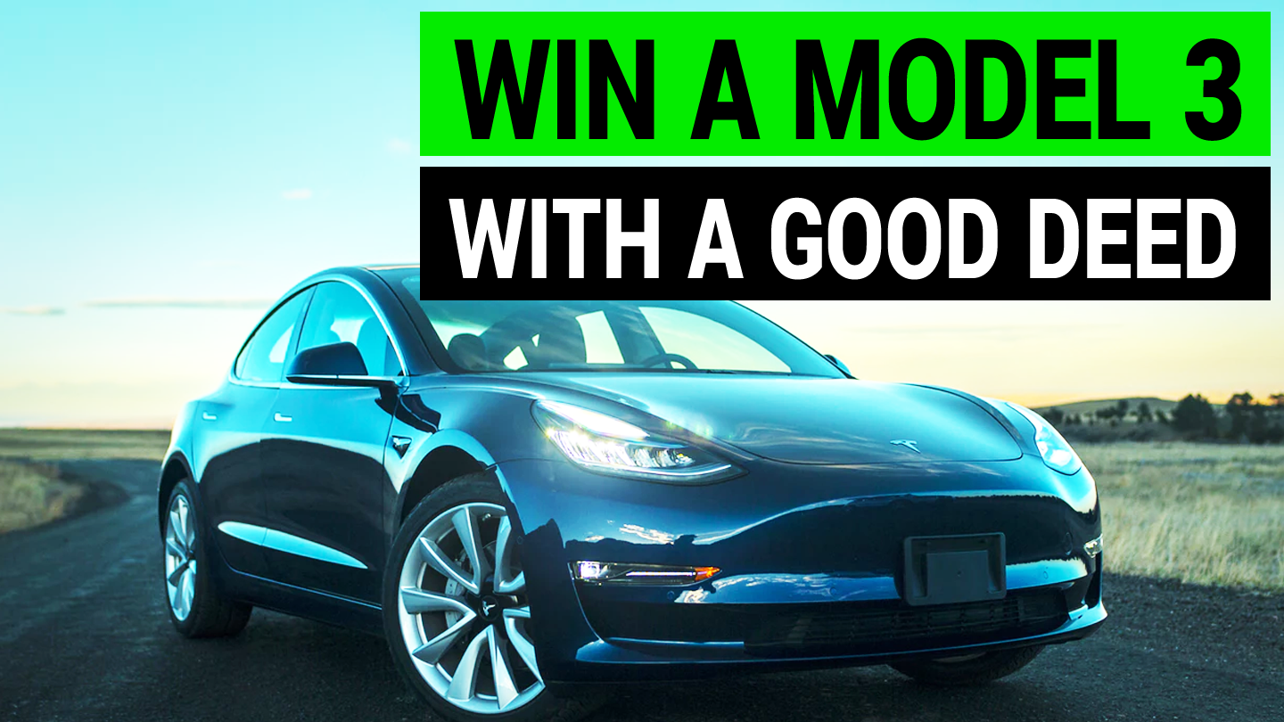 Win a Tesla Model 3 by Doing Something Good | Electric Car ...