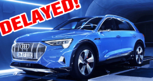 Audi e-tron Delayed Again: What Now?